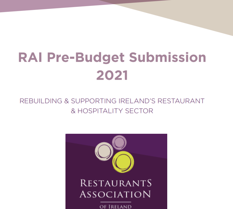 Restaurants Association of Ireland launches Pre-Budget Submission 2021